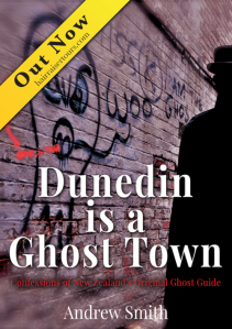 Cover of Dunedin is a Ghost town